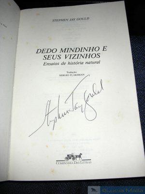 Dedo Mindinho e Seus Vizinhos - Stephen Jay Gould - autografado