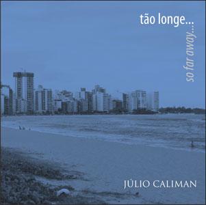 Tão Longe - Júlio Caliman