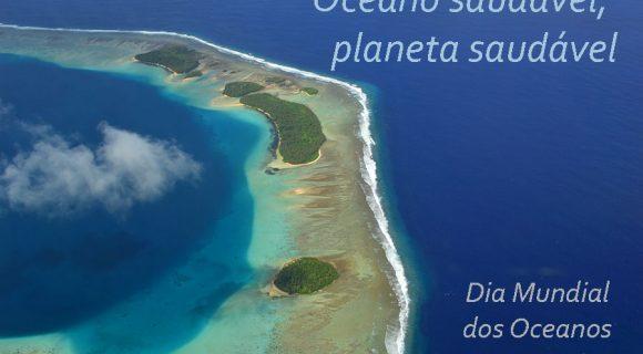 Dia Mundial dos Oceanos 2015 – #MeuOceano