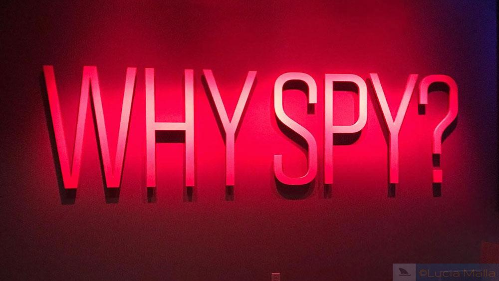 Visita ao International Spy Museum - Why Spy?