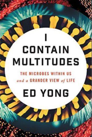 I contain multitudes - Ed Yong - Resenha - Quem somos eu