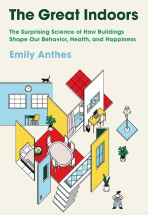 Resneha - The Great Indoors - Emily Anthes