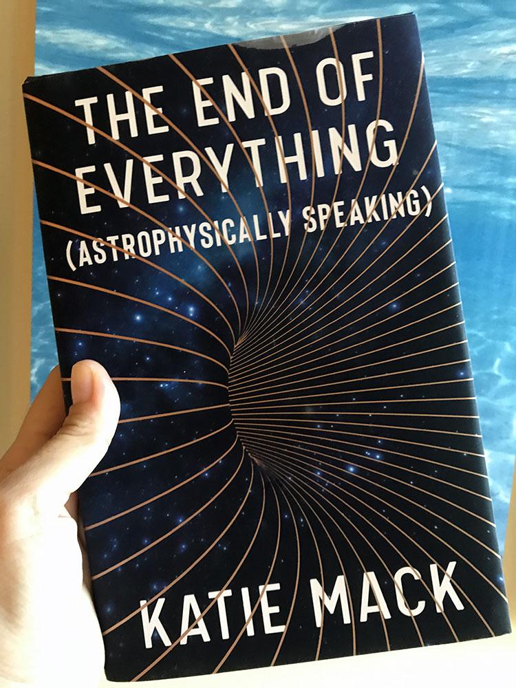 Resenha - The End of Everything, por Katie Mack - O fim de tudo de acordo com a astrofísica teórica