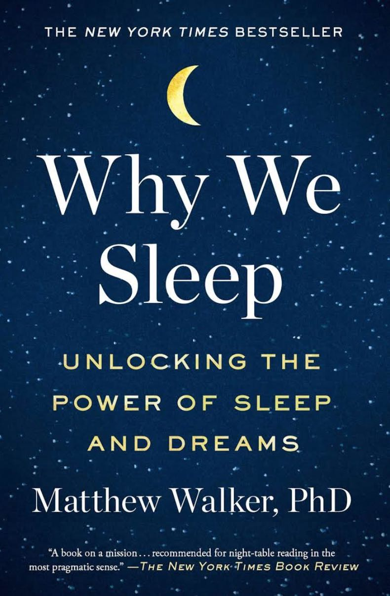 Why we sleep - de Mathew Walker - Por que nós dormimos